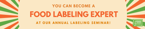 Register for our annual U.S. Food Labeling Seminar